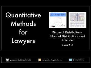 Quantitative Methods for Lawyers Class 12