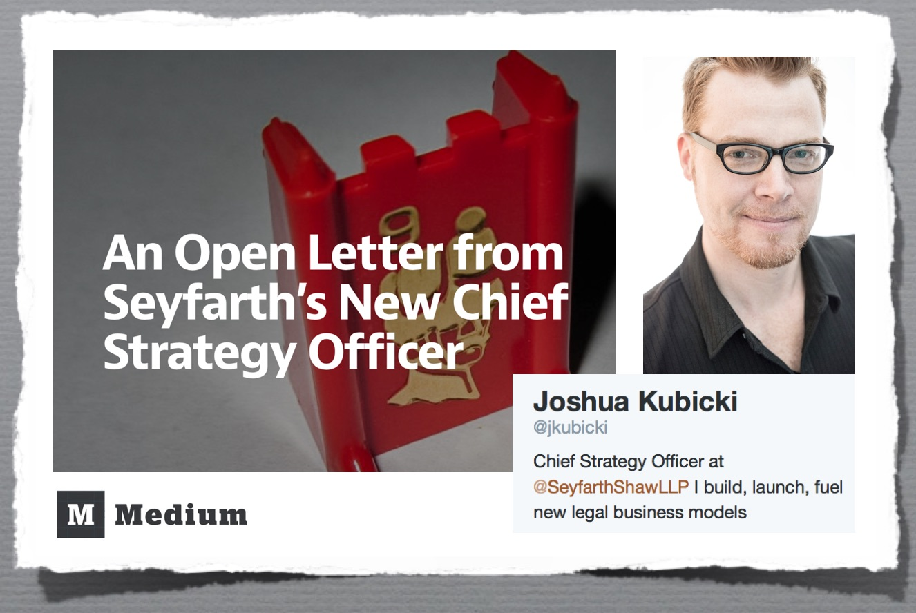https-::medium.com:rethink-the-practice:an-open-letter-from-seyfarth-s-new-chief-strategy-officer