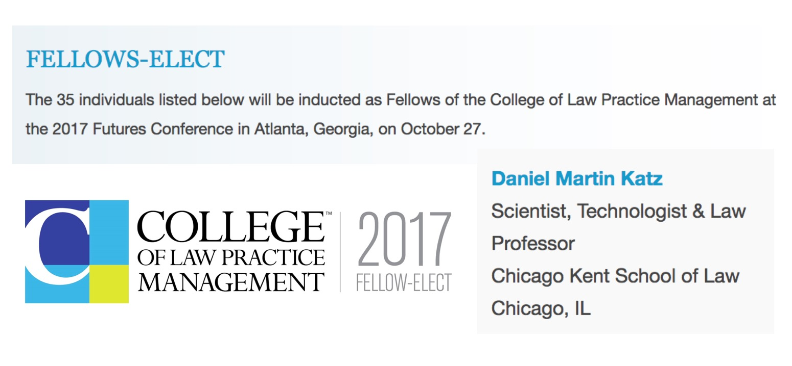 Law office management - Daniel Martin Katz Named Fellow Elect Of The College Of Law Practice Management Ceremony At 2017 Futures Conference In Atlanta Georgia